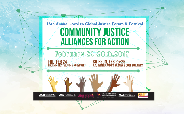 Tabling at ASU's Local To Global Justice Forum | Phoenix